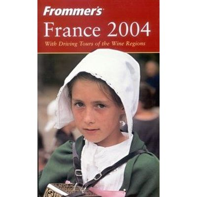 Frommer´S France 2004