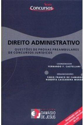 Direito Administrativo - Questões de Provas Preambulares de Concursos Jurídicos - 2ª Edição - Castellani,Fernando F. Garcia,Wander pdf epub