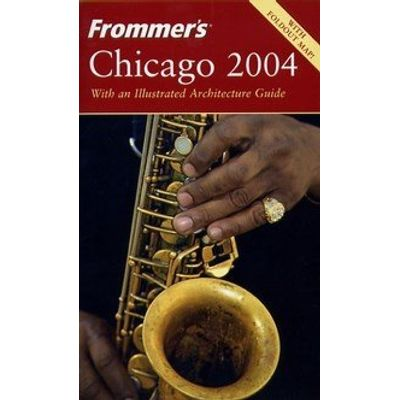 Frommer's - Chicago 2004