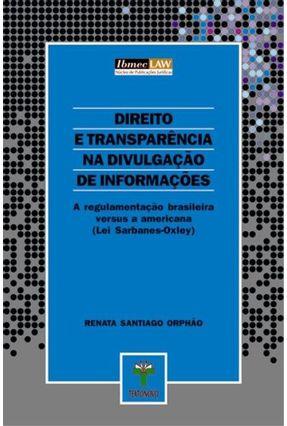Direito e Transparência na Divulgação de Informações - Ibmec Law - Santiago,Orphão. Renata   Hoshan.org