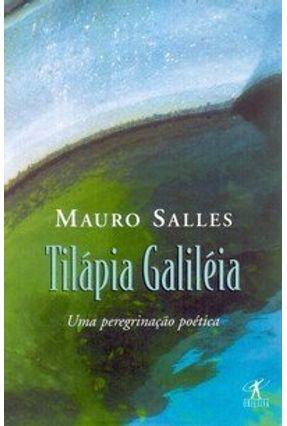 Tilápia Galiléia - Salles,Mauro | Nisrs.org