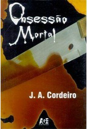 Obsessão Mortal - Cordeiro,J.a. | Hoshan.org