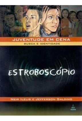 Estroboscópio - Ilelis,Neir Galdino,Jefferson pdf epub
