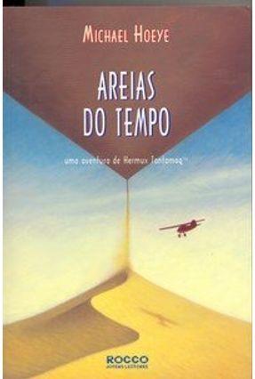 Areias do Tempo - Uma Aventura de Hermux Tantamoq - Hoeye,Michael pdf epub