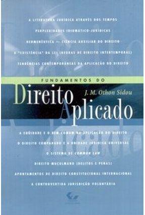 Fundamentos do Direito Aplicado - Sidou,J. M. Othon pdf epub