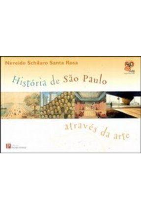 História de São Paulo Através da Arte - Rosa,Nereide Schilaro Santa pdf epub