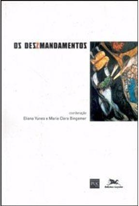 Os Dez Mandamentos - Bingemer,Maria Clara Yunes,Eliana   Tagrny.org
