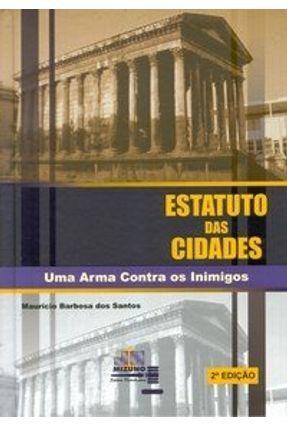 Estatuto das Cidades - 2 Edição 2004 - Santos,Mauricio Barbosa dos   Hoshan.org