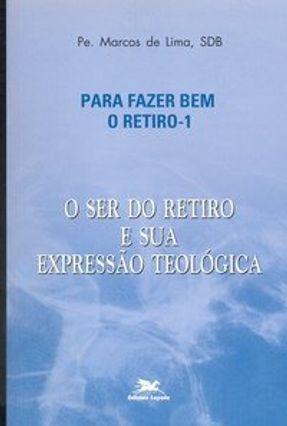 O Ser do Retiro e Sua Expressão Teológica - Lima,Pe. Marcos   Hoshan.org