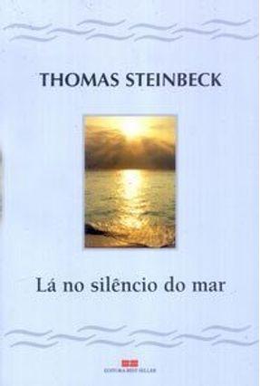 Lá no Silêncio do Mar - Steinbeck,Thomas pdf epub
