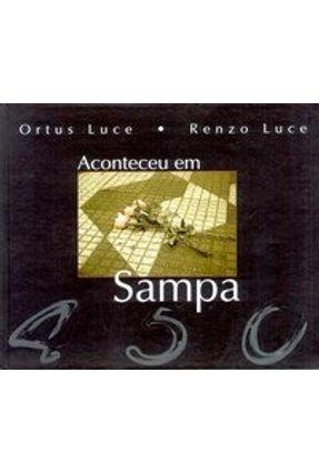 Aconteceu em Sampa - Luce,Renzo Luce,Ortus | Nisrs.org