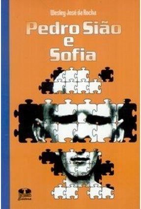 Pedro Sião e Sofia - Rocha,Wesley José pdf epub
