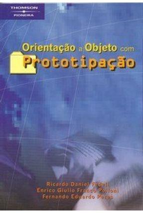 Orientação a Objeto com Prototipação - Fedeli,Ricardo Daniel Polloni,Enrico G. F. Peres,Fernando Eduardo | Tagrny.org