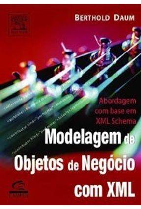 Modelagem de Objetos de Negócio com Xml - Daum,Berthold | Hoshan.org