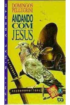 Andando Com Jesus - Col. Sinal Aberto - Pellegrini,Domingos pdf epub