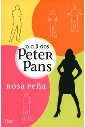 O Clã dos Peter Pans - Penã,Rosa | Hoshan.org