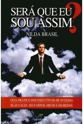 Será que Eu Sou Assim ? - Brasil,Nilda | Nisrs.org