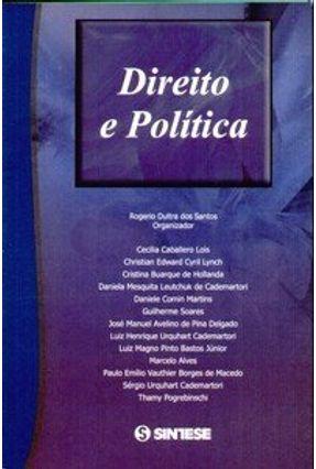 Direito e Política - Santos,Rogerio Dultra dos | Hoshan.org