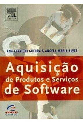 Aquisição de Produtos e Serviços de Software - Alves,Angela Guerra,Ana   Hoshan.org