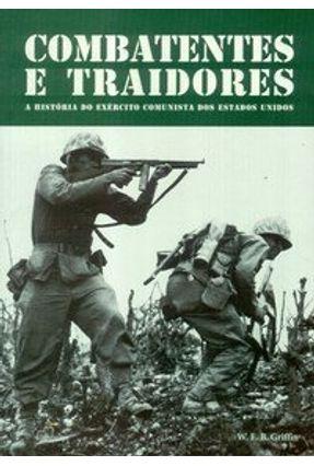 Combatentes e Traidores - Griffin,W. E. B. pdf epub