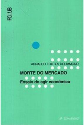 Morte do Mercado - Drummond,Arnaldo Fortes   Tagrny.org