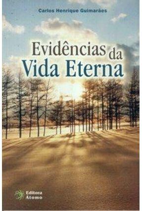 Evidências da Vida Eterna - Guimarães,Carlos Henrique pdf epub