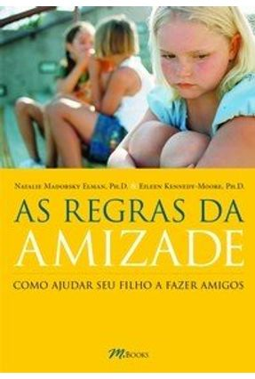 As Regras da Amizade - Kennedy-moore,Eileen Elman,Natalie Madorsky | Tagrny.org