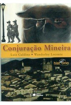 Conjuração Mineira - Col. Por Dentro da História - Galdino,Luiz Loconte,Wanderley | Hoshan.org