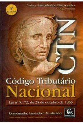 Código Tributário Nacional Lei Nº 5.172, de 25 de Outubro de 1996 - 4ª Edição 2004 - Silva,Volney Zamenhof de Oliveira | Nisrs.org