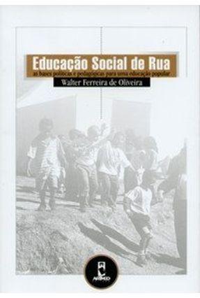 Educação Social de Rua - De Oliveira, Walter Ferreira | Hoshan.org