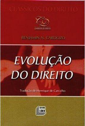 Evolução do Direito - Cardozo,Benjamin N.   Hoshan.org