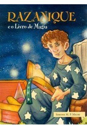 Razanique e o Livro de Magia - Michi,Simone M. P. | Hoshan.org