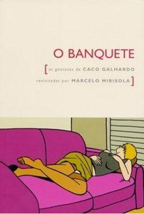 O Banquete - Galhardo,Caco pdf epub