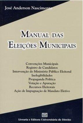 Manual Das Eleições Municipais - Nascimento,Jose Anderson pdf epub