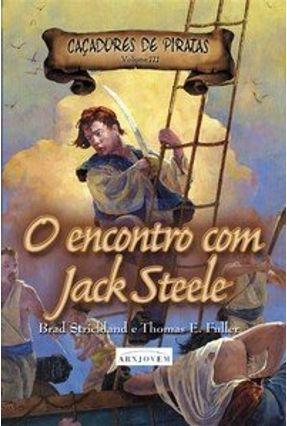 O Encontro com Jack Steele - Strickland,Brad Fuller,Thomas E. pdf epub