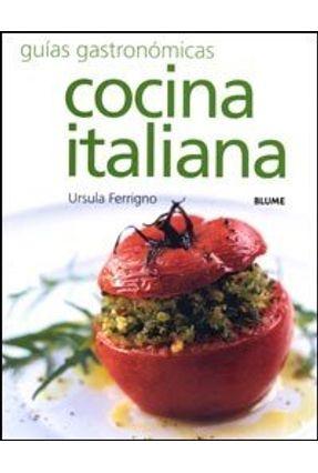 Cocina Italiana - Guias Gastronomicas - Ferrigno,Ursula   Tagrny.org