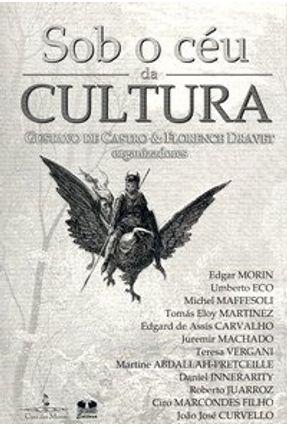 Sob o Céu da Cultura - Castro,Gustavo de Dravet,Florence   Hoshan.org