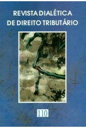 Revista Dialética de Direito Tributário 110 - Rocha,Valdir de Oliveira | Tagrny.org