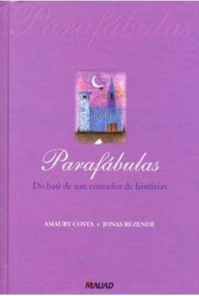Parafábulas - Do Baú de um Contador de Histórias - Rezende,Jonas pdf epub