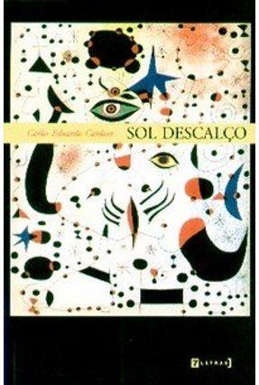 Sol Descalço - Cardoso,Carlos Eduardo | Nisrs.org
