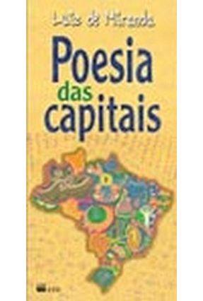 Poesia Das Capitais - Col. Falas Poéticas - Miranda,Luiz de | Hoshan.org
