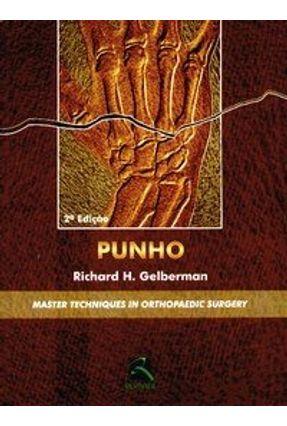 Punho 2ª Edição - Master Techniques In Orthopaedic Surgery - Gelberman,Richard H. pdf epub