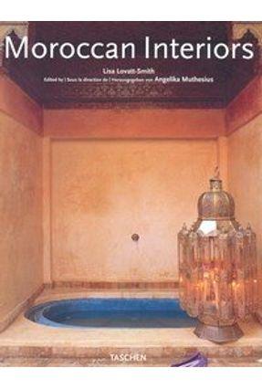 Moroccan Interiors - Lovatt-smith,Lisa | Nisrs.org