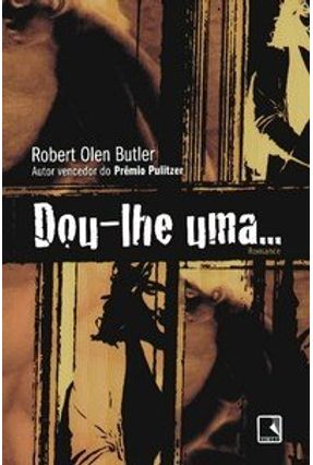 Dou - Lhe uma ... - Butler,Robert Olen pdf epub