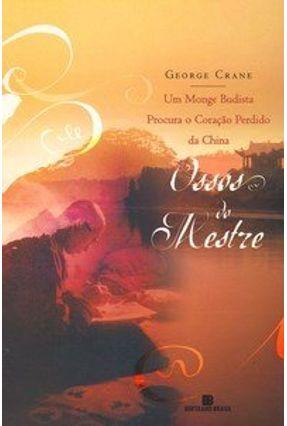 Ossos do Mestre George Crane - Crane,George | Hoshan.org