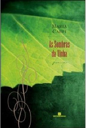 As Sombras da Vinha - Carpi,Maria | Nisrs.org