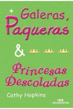 Galeras, Paqueras & Princesas Descoladas - Hopkins,Cathy | Hoshan.org