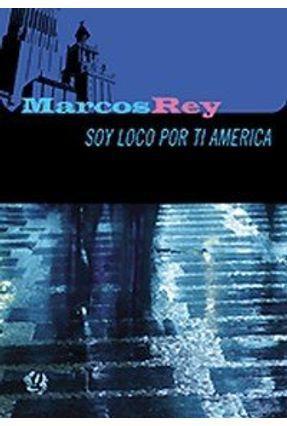 Soy Loco Por Ti, America ! - Rey,Marcos pdf epub