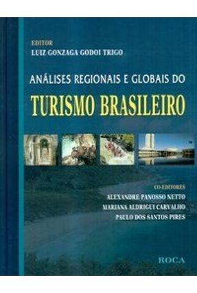 Análises Regionais e Globais do Turismo Brasileiro - Trigo,Luiz Gonzaga Godoi | Nisrs.org