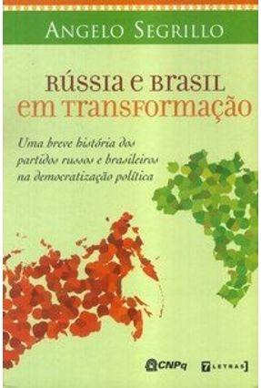 Rússia e Brasil em Transformação - Segrillo,Angelo | Hoshan.org
